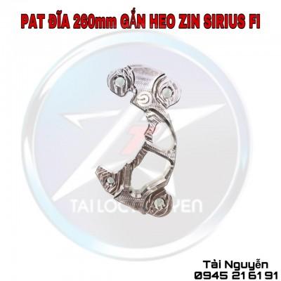 PAT GẮN HEO ZIN ĐI ĐĨA 260mm CHO SIRIUS FI